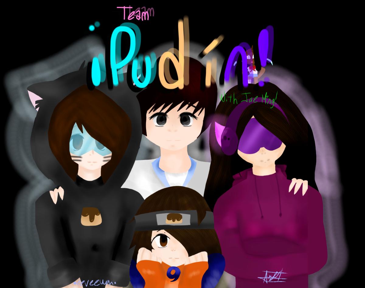 Team Pudín!!